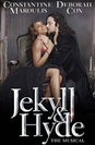 """Group tickets & discount Broadway musical Jekyll & Hyde"""