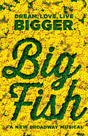 group discounts Broadway and comps Big Fish