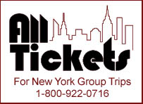 All Tickets Inc.: For New York Group Trips 1-800-922-0716