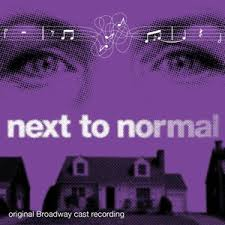 They wrote Next to Normal.