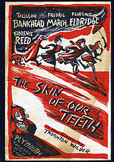 The poster for the original production of The Skin of Our Teeth.