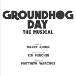 Groundhog Day Musical from London to Broadway!