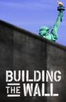 buildingthewall