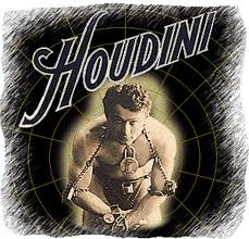 Houdini was a master escape artist.
