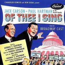 Of Thee I Sing was the first musical to win the Pulitzer.