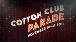 Cotton Club Parade vposter 2011