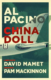 Group discounts Pacino in China Doll Broadway
